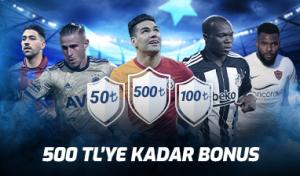 Süper Lig'den 500 TL'ye Kadar Bonus